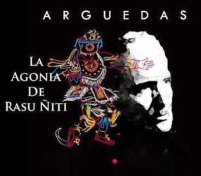 Breve Resumen De La Obra La Agonia De Rasu Ñiti