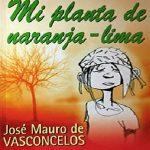 Resumen De La Obra Mi Planta De Naranja Lima