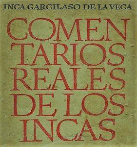 resumen comentarios reales de los incas